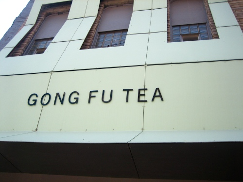 I love how the sign went all the way up the façade of the old building that houses Gong Fu Tea
